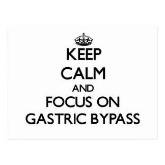 Keep Calm and focus on Gastric Bypass Post Card