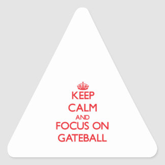 Keep calm and focus on Gateball Triangle Stickers