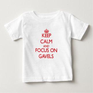 Keep Calm and focus on Gavels Shirt