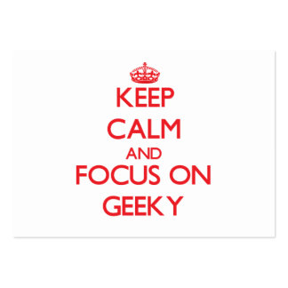 Keep Calm and focus on Geeky Business Card