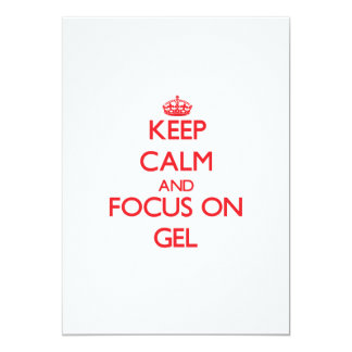 Keep Calm and focus on Gel Announcement