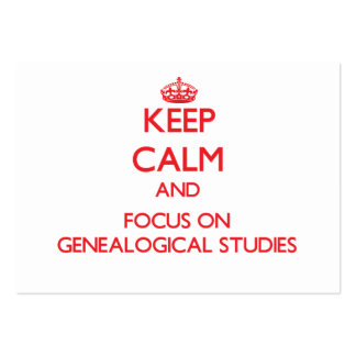 Keep Calm and focus on Genealogical Studies Large Business Cards (Pack Of 100)
