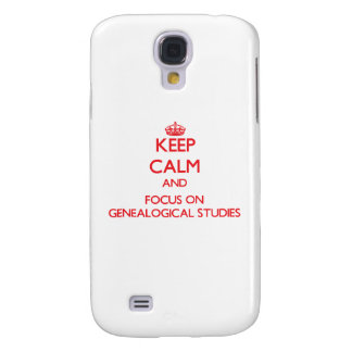 Keep Calm and focus on Genealogical Studies Samsung Galaxy S4 Covers