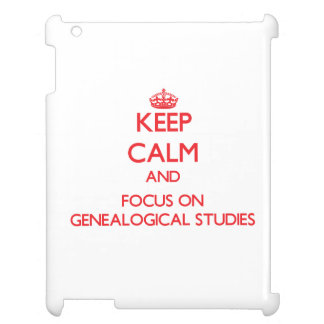 Keep Calm and focus on Genealogical Studies iPad Cases