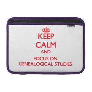 Keep Calm and focus on Genealogical Studies MacBook Air Sleeves