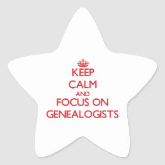 Keep Calm and focus on Genealogists Sticker
