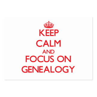 Keep Calm and focus on Genealogy Large Business Cards (Pack Of 100)