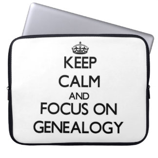 Keep Calm and focus on Genealogy Laptop Sleeve
