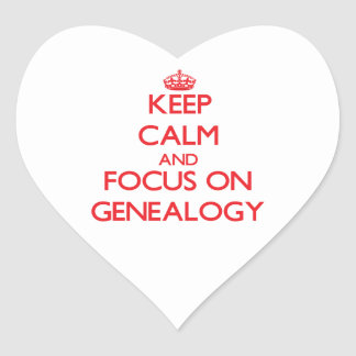 Keep Calm and focus on Genealogy Stickers