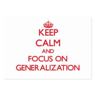 Keep Calm and focus on Generalization Large Business Cards (Pack Of 100)