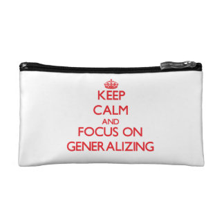 Keep Calm and focus on Generalizing Makeup Bags