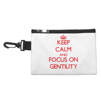 Keep Calm and focus on Gentility Accessories Bags