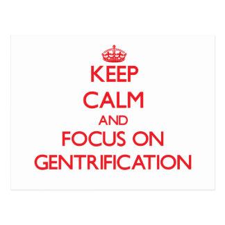 Keep Calm and focus on Gentrification Postcard