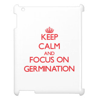 Keep Calm and focus on Germination iPad Case