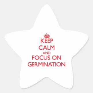 Keep Calm and focus on Germination Sticker