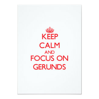 Keep Calm and focus on Gerunds 5x7 Paper Invitation Card