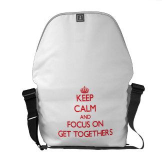 Keep Calm and focus on Get Togethers Messenger Bag