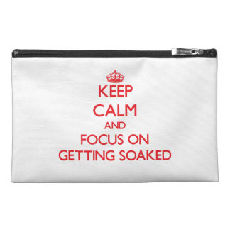 Keep Calm and focus on Getting Soaked Travel Accessories Bags