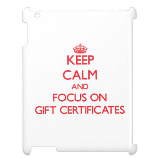 Keep Calm and focus on Gift Certificates iPad Cases