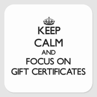 Keep Calm and focus on Gift Certificates Sticker