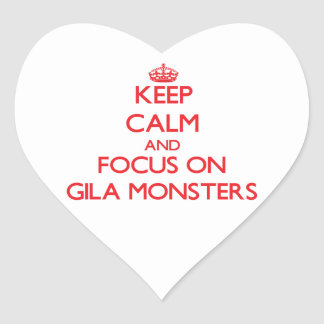 Keep calm and focus on Gila Monsters Heart Stickers