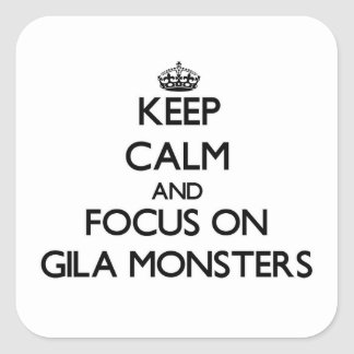 Keep calm and focus on Gila Monsters Sticker