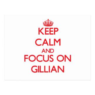 Keep Calm and focus on Gillian Postcards