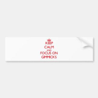 Keep Calm and focus on Gimmicks Car Bumper Sticker