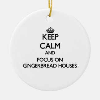 Keep Calm and focus on Gingerbread Houses Double-Sided Ceramic Round Christmas Ornament