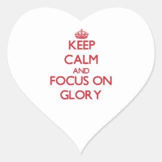 Keep Calm and focus on Glory Heart Sticker