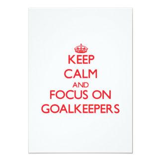 Keep Calm and focus on Goalkeepers Custom Invitations