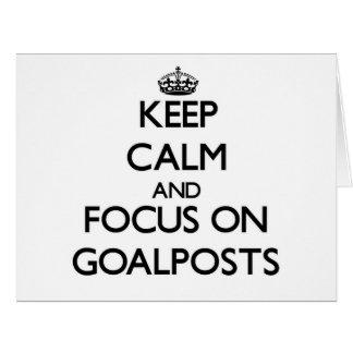 Keep Calm and focus on Goalposts Card