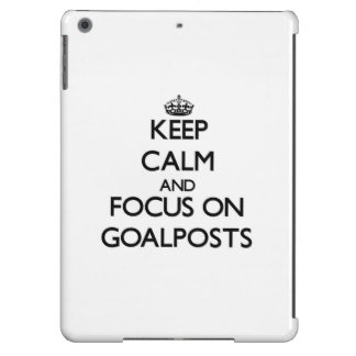 Keep Calm and focus on Goalposts iPad Air Cases