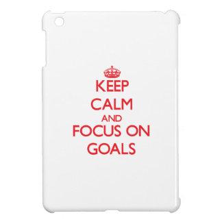 Keep Calm and focus on Goals iPad Mini Covers