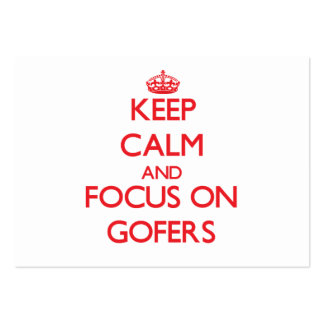 Keep Calm and focus on Gofers Business Card