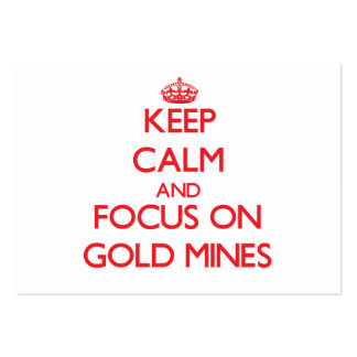 Keep Calm and focus on Gold Mines Large Business Cards (Pack Of 100)