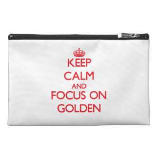 Keep Calm and focus on Golden Travel Accessories Bags