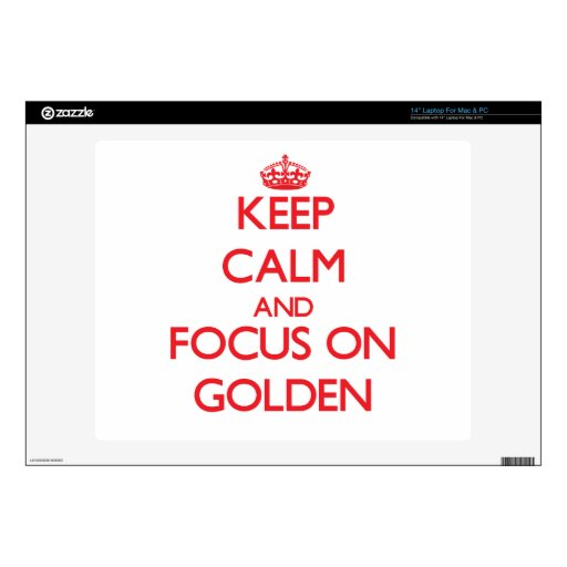 "Keep Calm and focus on Golden Decals For 14"" Laptops"