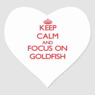 Keep calm and focus on Goldfish Heart Stickers