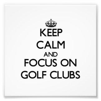 Keep Calm and focus on Golf Clubs Photo Print