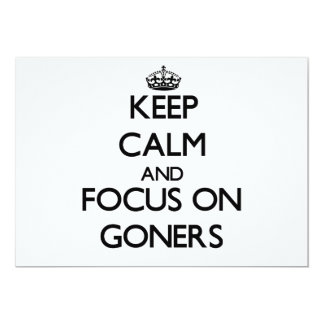 Keep Calm and focus on Goners 5x7 Paper Invitation Card