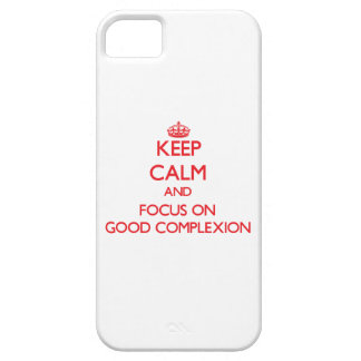 Keep Calm and focus on Good Complexion iPhone 5 Cover