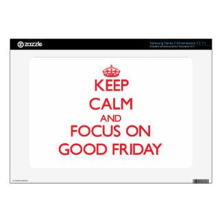 Keep Calm and focus on Good Friday Samsung Chromebook Skin