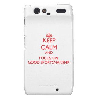 Keep Calm and focus on Good Sportsmanship Droid RAZR Case