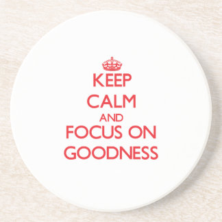 Keep Calm and focus on Goodness Beverage Coasters