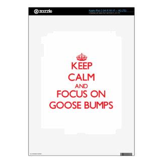 Keep Calm and focus on Goose Bumps iPad 3 Decal
