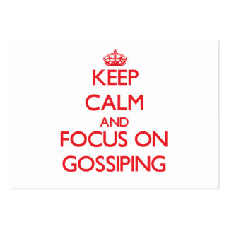 Keep Calm and focus on Gossiping Business Card
