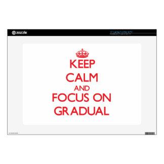 "Keep Calm and focus on Gradual 15"" Laptop Decal"