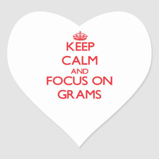 Keep Calm and focus on Grams Heart Sticker