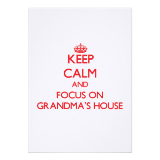Keep Calm and focus on Grandma S House Personalized Announcements